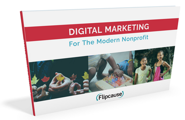 Flipcause Digital Marketing for the Modern Nonprofit